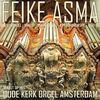 Thumbnail for the Feike Asma - Feike Asma Speelt Op Het Oude Kerk Orgel, Amsterdam link, provided by host site