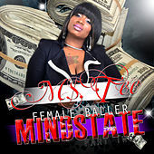 Thumbnail for the Ms. Tee - Female Baller Mindstate - Part Two link, provided by host site