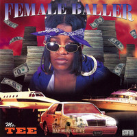 Thumbnail for the Ms. Tee - Female Baller - Part 1 Reloaded link, provided by host site