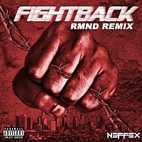 Thumbnail for the NEFFEX - Fight Back (Rmnd Remix) link, provided by host site