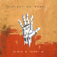 Thumbnail for the OLWIK - Fight No More link, provided by host site