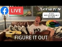 Thumbnail for the Plain White T's - 'Figure It Out' (Plain White T's Facebook Live - February 24, 2021) link, provided by host site