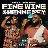 Thumbnail for the Afrob - Fine Wine & Hennessy link, provided by host site