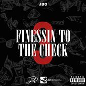 Thumbnail for the J-Bo - Finessin' to the Check 3 link, provided by host site