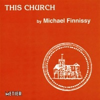 Thumbnail for the Philip Adams - Finnissy, M.: This Church link, provided by host site