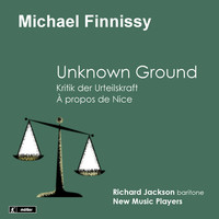 Thumbnail for the Michael Finnissy - Finnissy: Unknown Ground - Kritik der Urteilskraft - À propos de Nice link, provided by host site