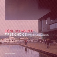 Thumbnail for the Irène Schweizer - First Choice link, provided by host site