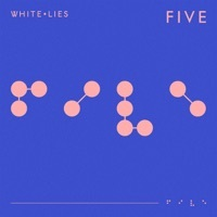 Thumbnail for the White Lies - Five V2 link, provided by host site