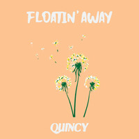 Thumbnail for the Quincy - Floatin' away link, provided by host site