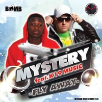Thumbnail for the DJ Mystery - Fly Away link, provided by host site