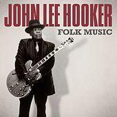 Thumbnail for the John Lee Hooker - Folk Music link, provided by host site