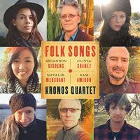 Thumbnail for the Kronos Quartet - Folk Songs link, provided by host site