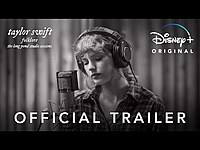 Thumbnail for the Taylor Swift - Folklore: the long pond studio sessions | Official Trailer | Disney+ link, provided by host site