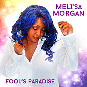Thumbnail for the Meli'sa Morgan - Fool's Paradise link, provided by host site