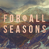 Thumbnail for the For All Seasons - For All Seasons link, provided by host site