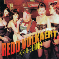 Thumbnail for the Redd Volkaert - For The Ladies link, provided by host site