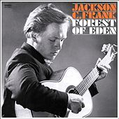 Thumbnail for the Jackson C. Frank - Forest of Eden link, provided by host site
