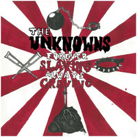 Thumbnail for the The Unknowns - Forever Slaving Always Craving link, provided by host site