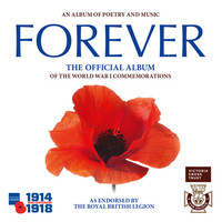 Thumbnail for the The Central Band of The Royal British Legion - Forever: The Official Album of the World War 1 Commemorations link, provided by host site