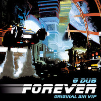 Thumbnail for the G-DUB - Forever VIP / Beast City VIP link, provided by host site