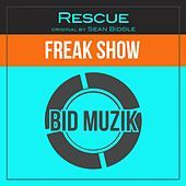 Thumbnail for the Sean Biddle - Freak Show (Rescue Remix) link, provided by host site