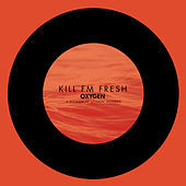 Thumbnail for the Kill FM - Fresh link, provided by host site