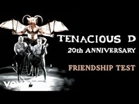 Thumbnail for the Tenacious D - Friendship Test link, provided by host site