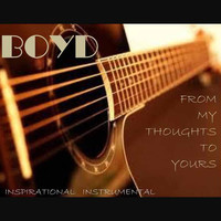 Thumbnail for the Boyd - From My Thoughts to Yours link, provided by host site