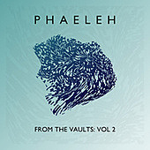Thumbnail for the Phaeleh - From the Vaults, Vol. 2 link, provided by host site