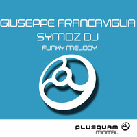 Thumbnail for the Giuseppe Francaviglia - Funky Melody link, provided by host site