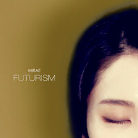 Thumbnail for the MIRAE - Futurism link, provided by host site