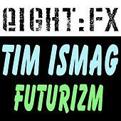 Thumbnail for the Tim Ismag - Futurizm link, provided by host site
