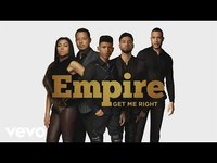 Thumbnail for the Empire Cast - Get Me Right link, provided by host site