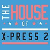 Thumbnail for the X-Press 2 - Get On You link, provided by host site