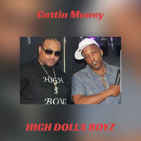 Thumbnail for the The High Dolla Boyz - Gettin Money link, provided by host site
