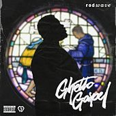 Thumbnail for the Rod Wave - Ghetto Gospel link, provided by host site