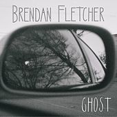 Thumbnail for the Brendan Fletcher - Ghost link, provided by host site
