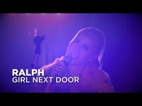 Thumbnail for the Ralph - Girl Next Door | First Play Live link, provided by host site