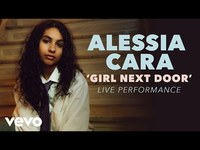 Thumbnail for the Alessia Cara - Girl Next Door (Official Live Performance) | Vevo x link, provided by host site