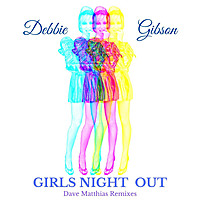 Thumbnail for the Debbie Gibson - Girls Night Out (Dave Matthias Remixes) link, provided by host site