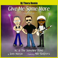 Thumbnail for the KC and the Sunshine Band - Give Me Some More (Aye Yai Yai) Dj Thera Remix link, provided by host site