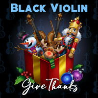 Thumbnail for the Black Violin - Give Thanks link, provided by host site