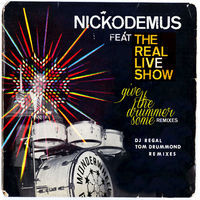 Thumbnail for the Nickodemus - Give the Drummer Some Remixes link, provided by host site