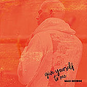 Thumbnail for the Max George - Give Yourself to Me link, provided by host site