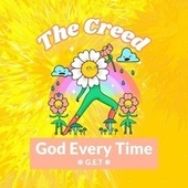 Thumbnail for the Creed - God Every Time (G.E.T) link, provided by host site