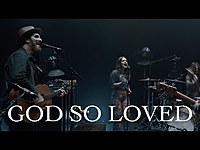 Thumbnail for the We The Kingdom - God So Loved (Live Album Release Concert) link, provided by host site