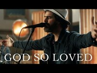Thumbnail for the We The Kingdom - God So Loved (Live At Ocean Way Nashville) link, provided by host site