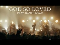 Thumbnail for the We The Kingdom - God So Loved (with Dante Bowe) (Live From Worship Together) link, provided by host site