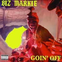 Thumbnail for the Biz Markie - Goin' Off link, provided by host site