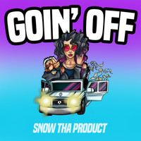 Thumbnail for the Snow Tha Product - Goin' Off link, provided by host site